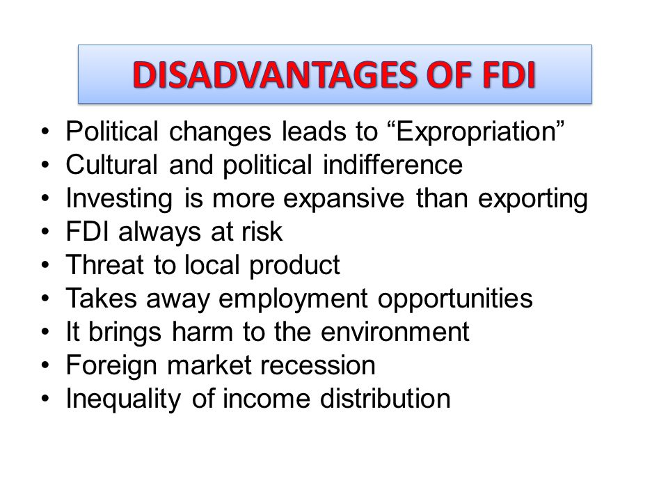 Foreign Direct Investment Advantages and Disadvantages