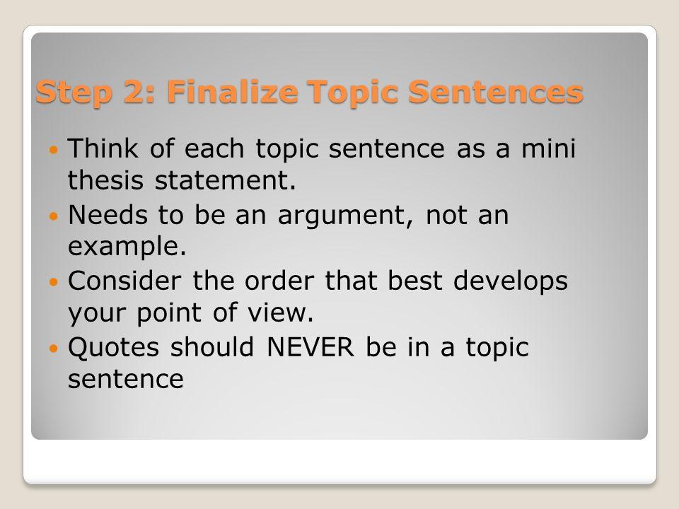 Step 2: Finalize Topic Sentences