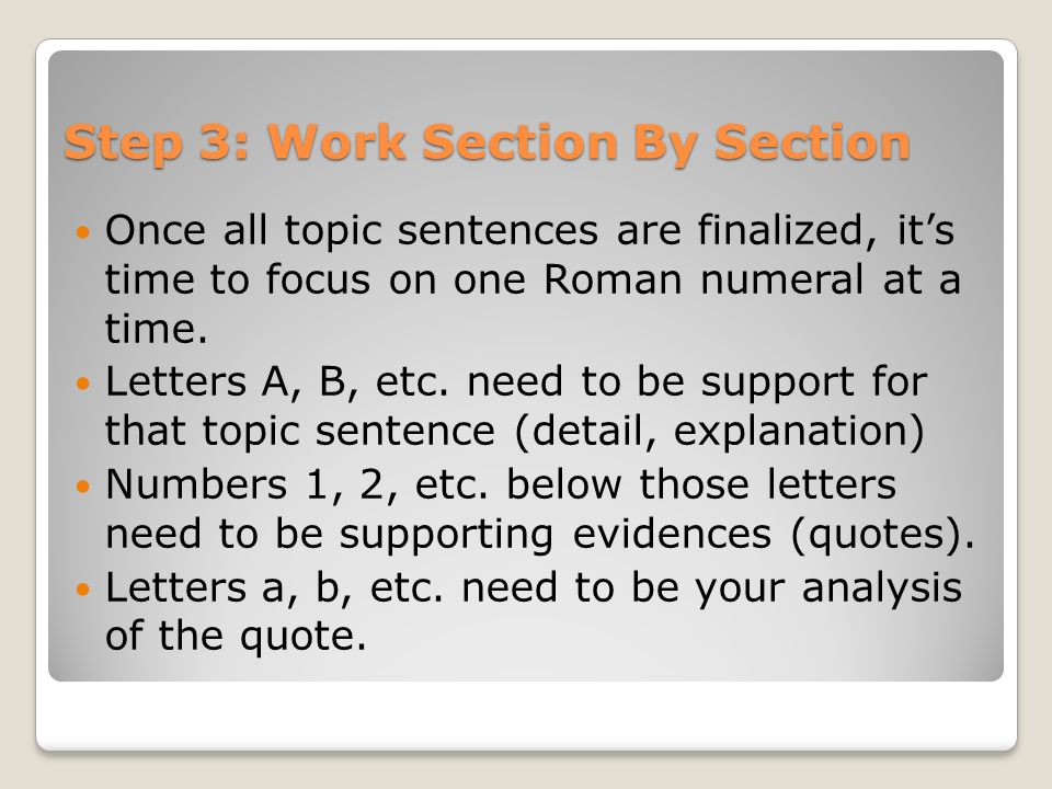 Step 3: Work Section By Section