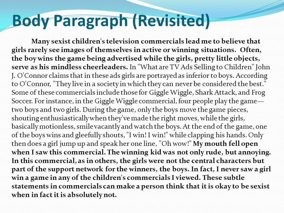 body paragraphs for television affects children Free essay reviews obesity in children is a serious medical condition that affects children and the main distractions for children is watching tv and.