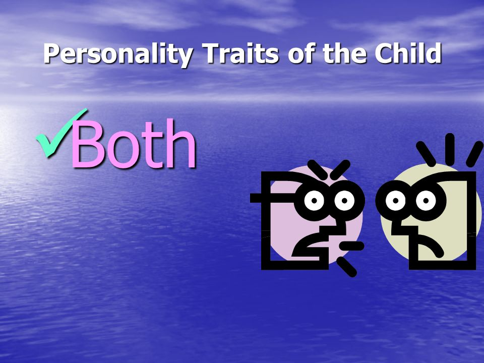 Personality Traits of the Child