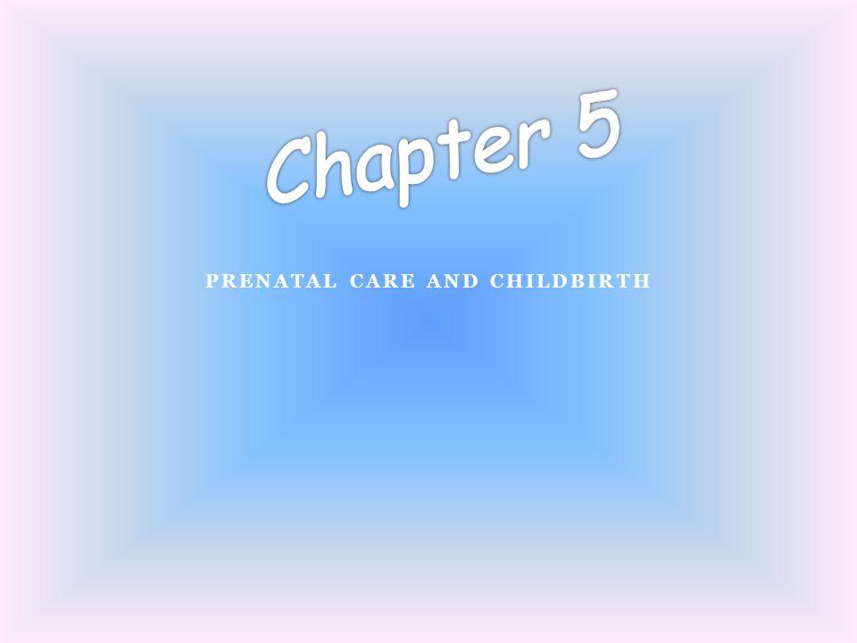 Prenatal Care and Childbirth