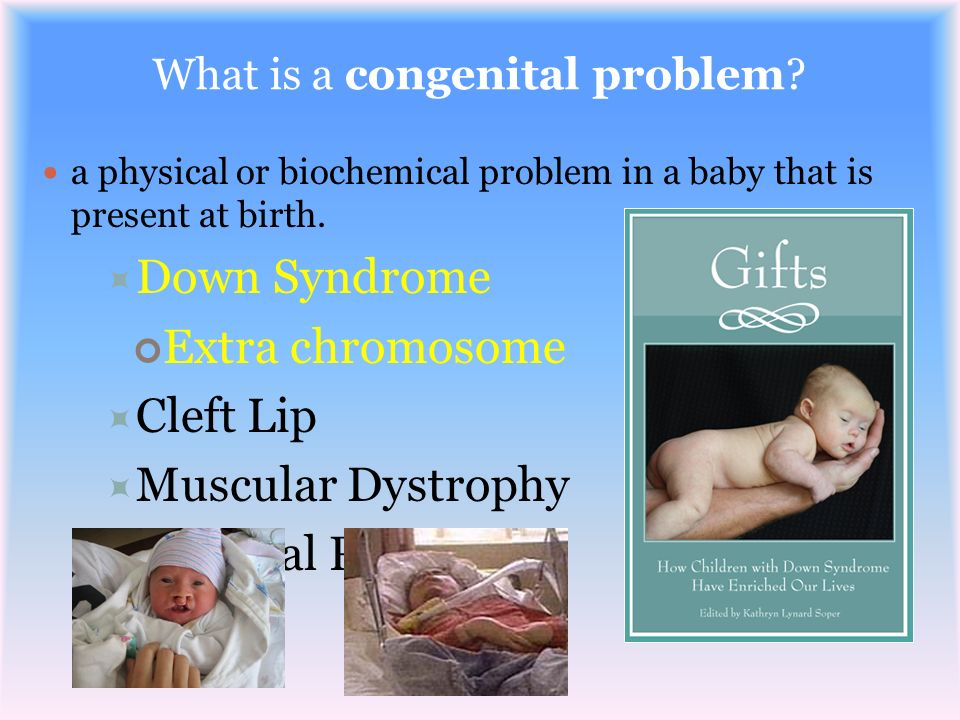 What is a congenital problem