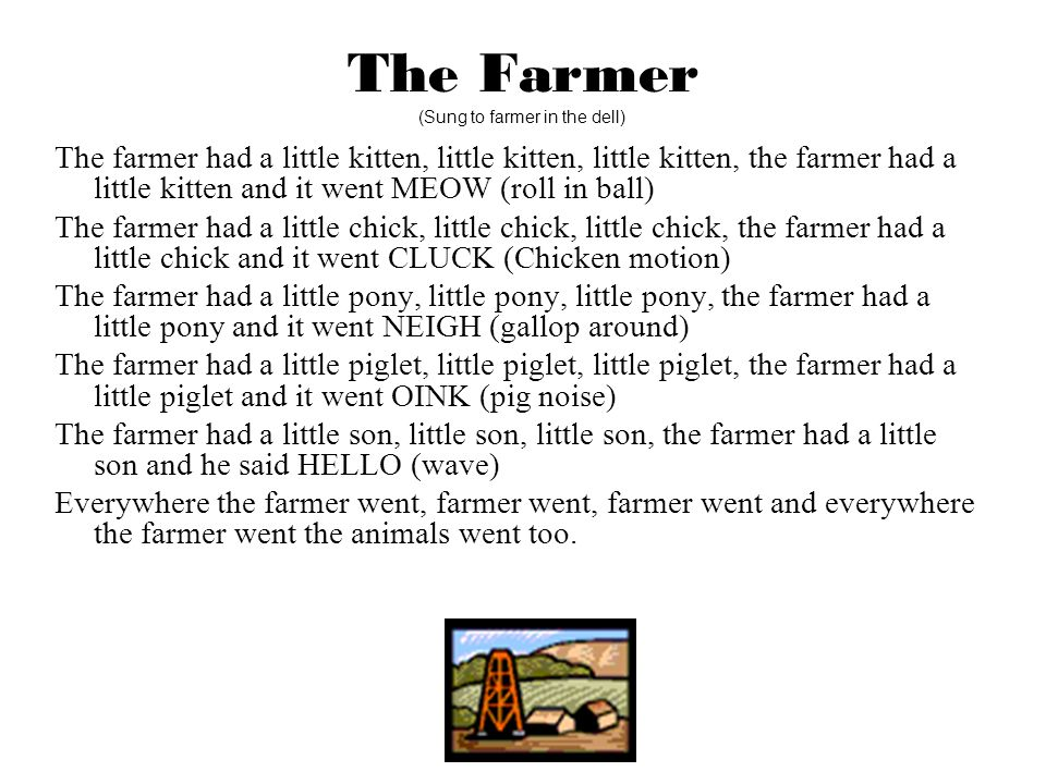 The Farmer (Sung to farmer in the dell)