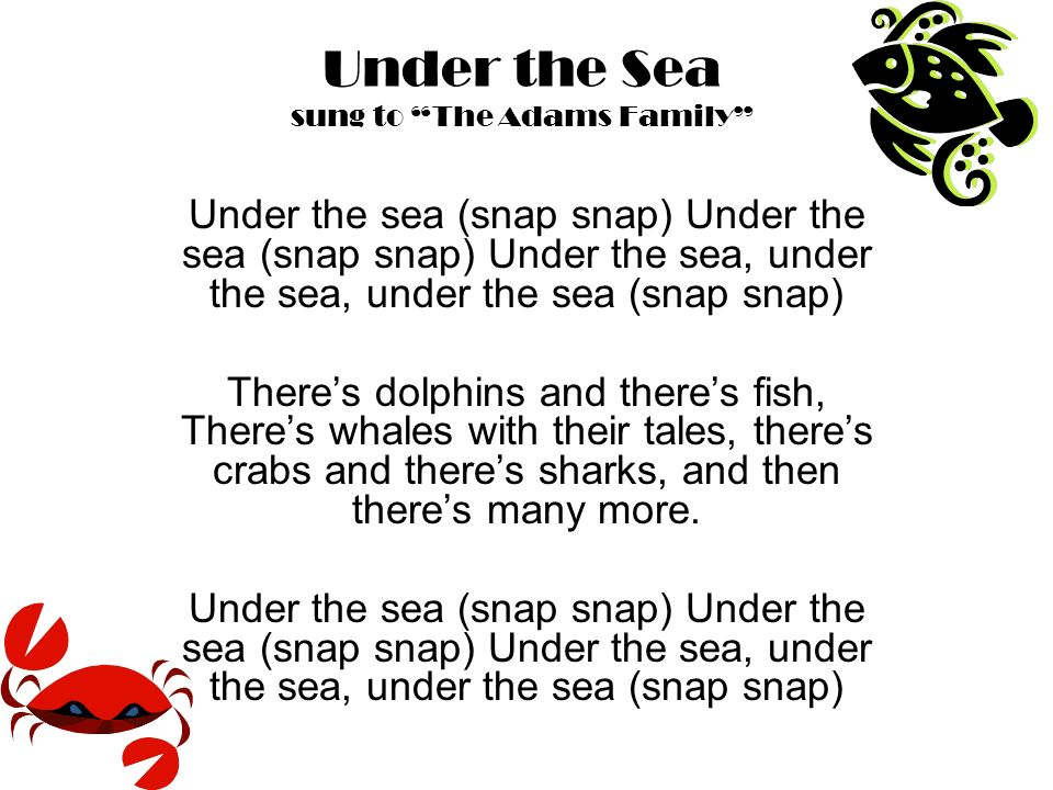 Under the Sea sung to The Adams Family