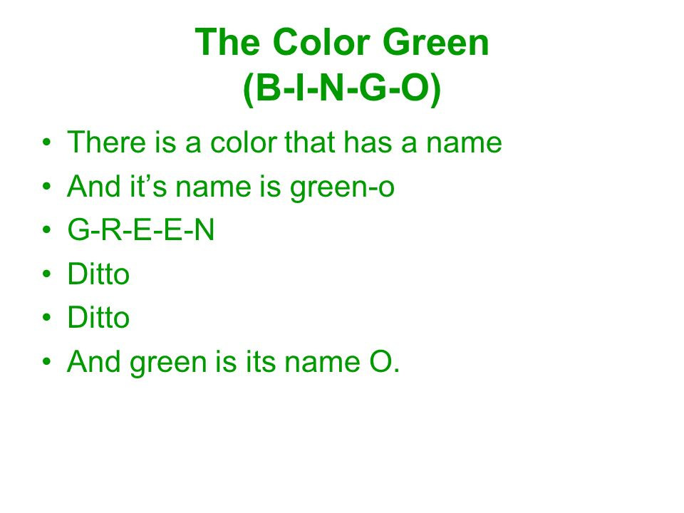 The Color Green (B-I-N-G-O)