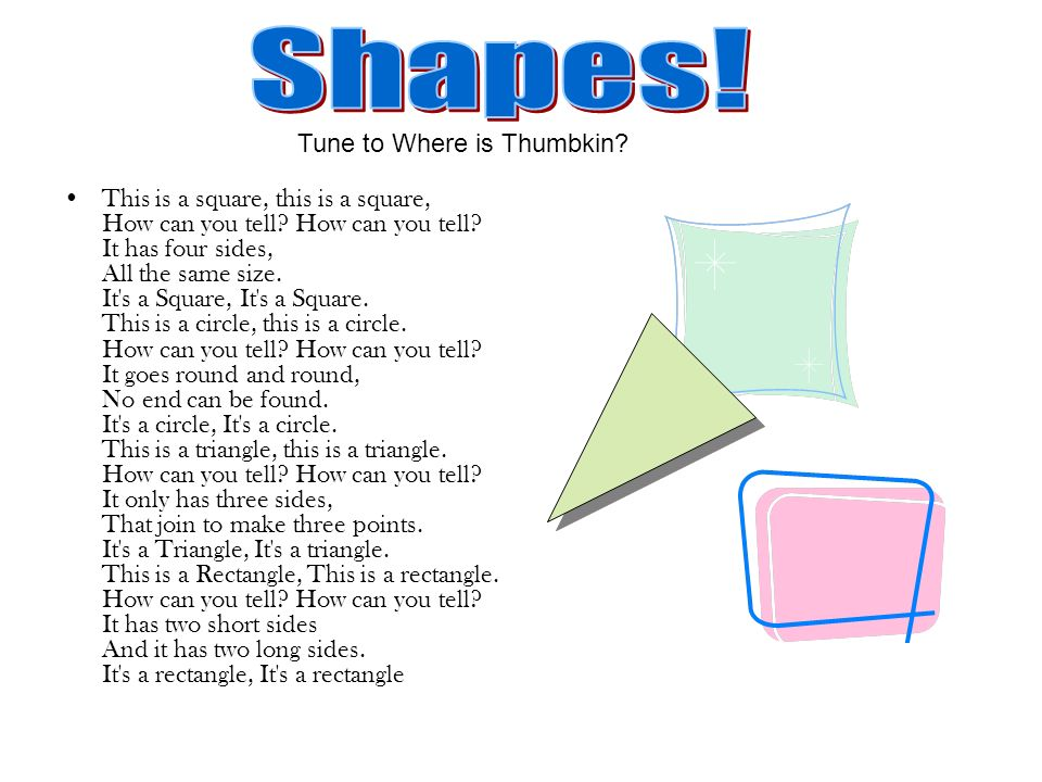Shapes! Tune to Where is Thumbkin