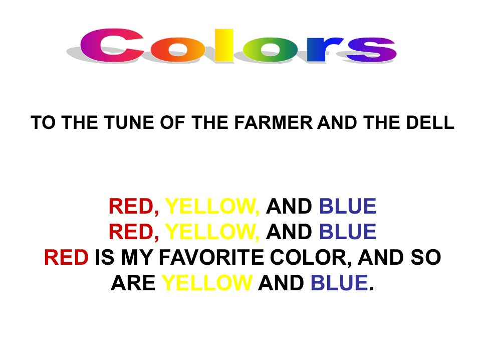 Colors RED, YELLOW, AND BLUE