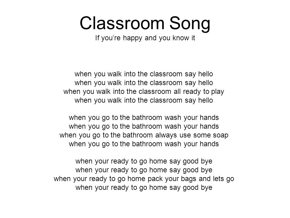 Classroom Song If you're happy and you know it