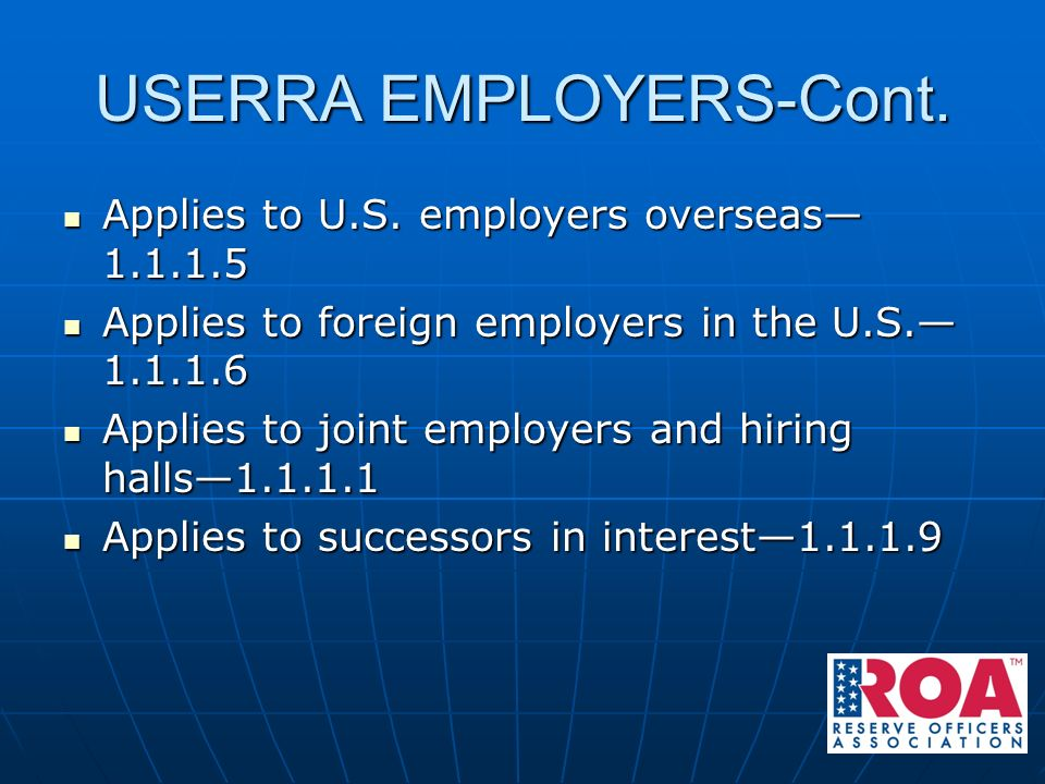"""federal employees userra Text of userra regulations """"s """" version  benefits for employees, and duties for employers  for those federal intelligence agencies, userra established a separate program for employees section 206 of the caa requires the board of directors of the office of compliance to issue regulations to implement the statutory."""