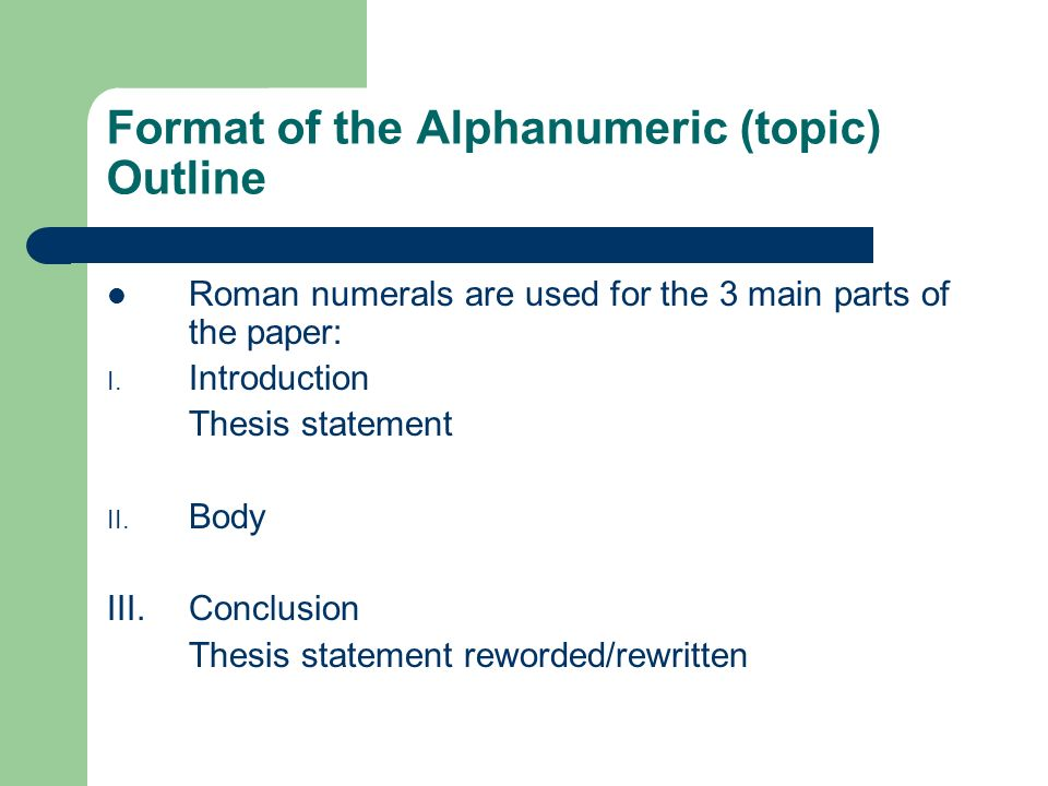 Format of the Alphanumeric (topic) Outline