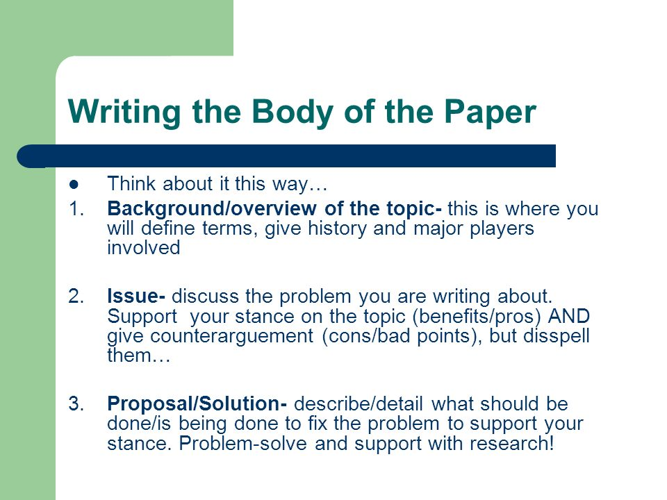 Writing the Body of the Paper
