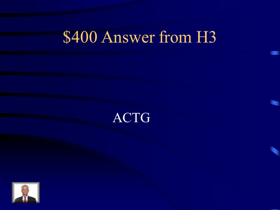 $400 Answer from H3 ACTG