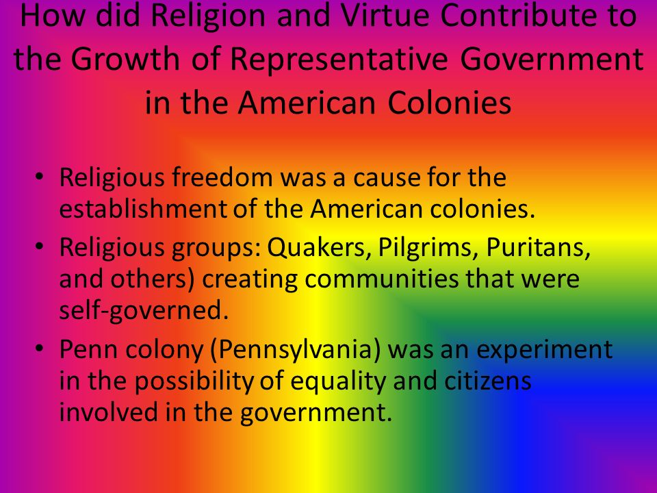 religious freedom in american colonies Religious freedom in the american colonies prior to the 1700s the first amendment to the united states constitution guarantees citizens their right to practice any.