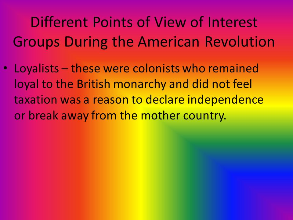an analysis of the revolutionary in different views Since america won the revolutionary war, united states history explains and interprets the war and its causes from an ethnocentric view had the war been won by the british, the views would be quite different.
