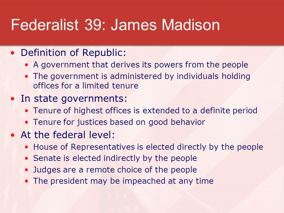 Federalist 39: James Madison