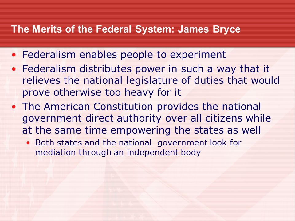 The Merits of the Federal System: James Bryce
