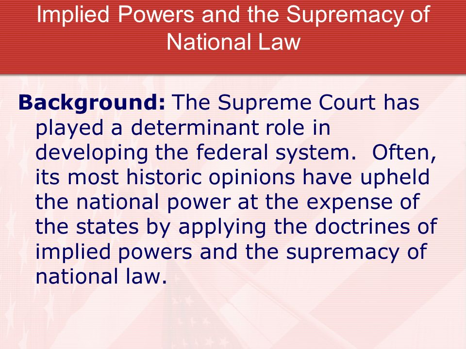 Implied Powers and the Supremacy of National Law