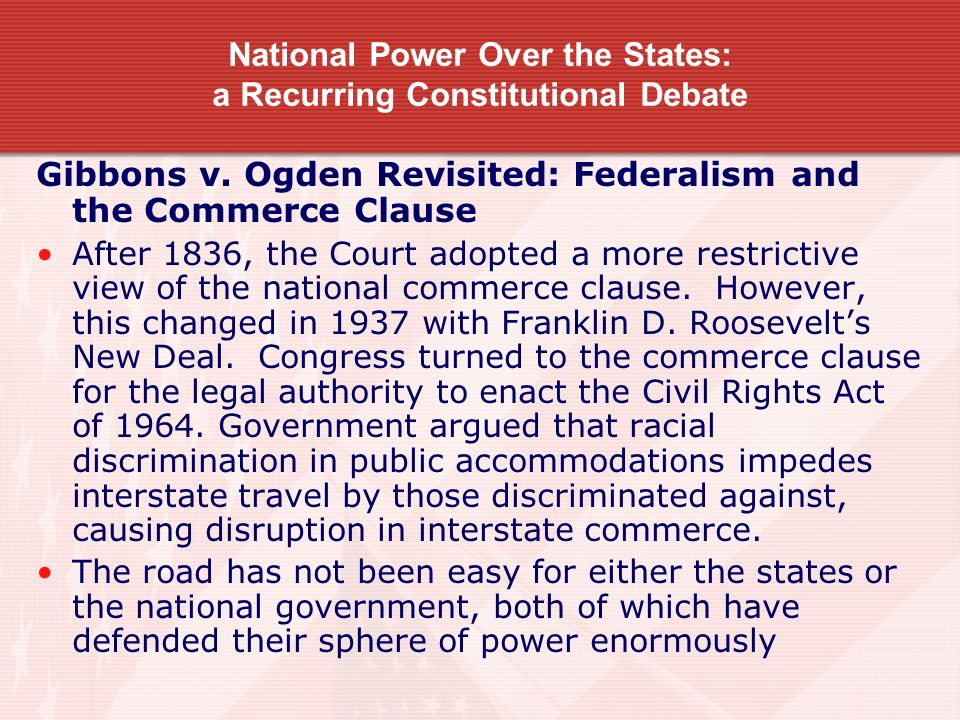 National Power Over the States: a Recurring Constitutional Debate