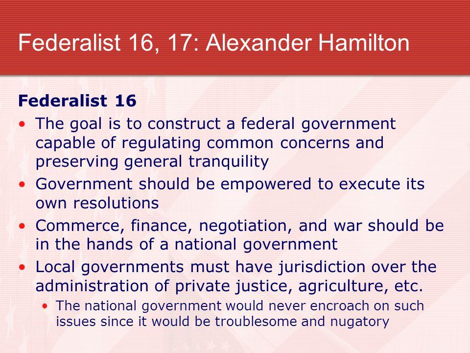 Federalist 16, 17: Alexander Hamilton