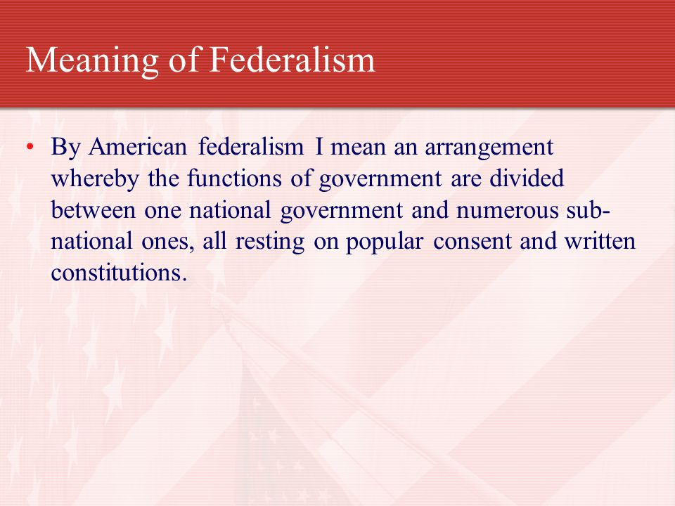 Meaning of Federalism
