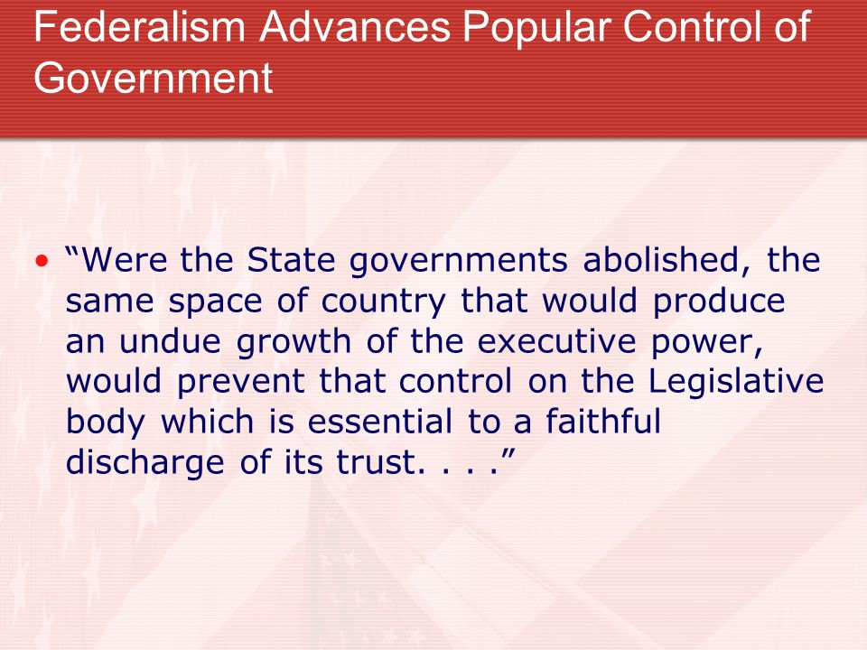 Federalism Advances Popular Control of Government
