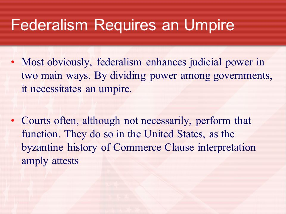 Federalism Requires an Umpire