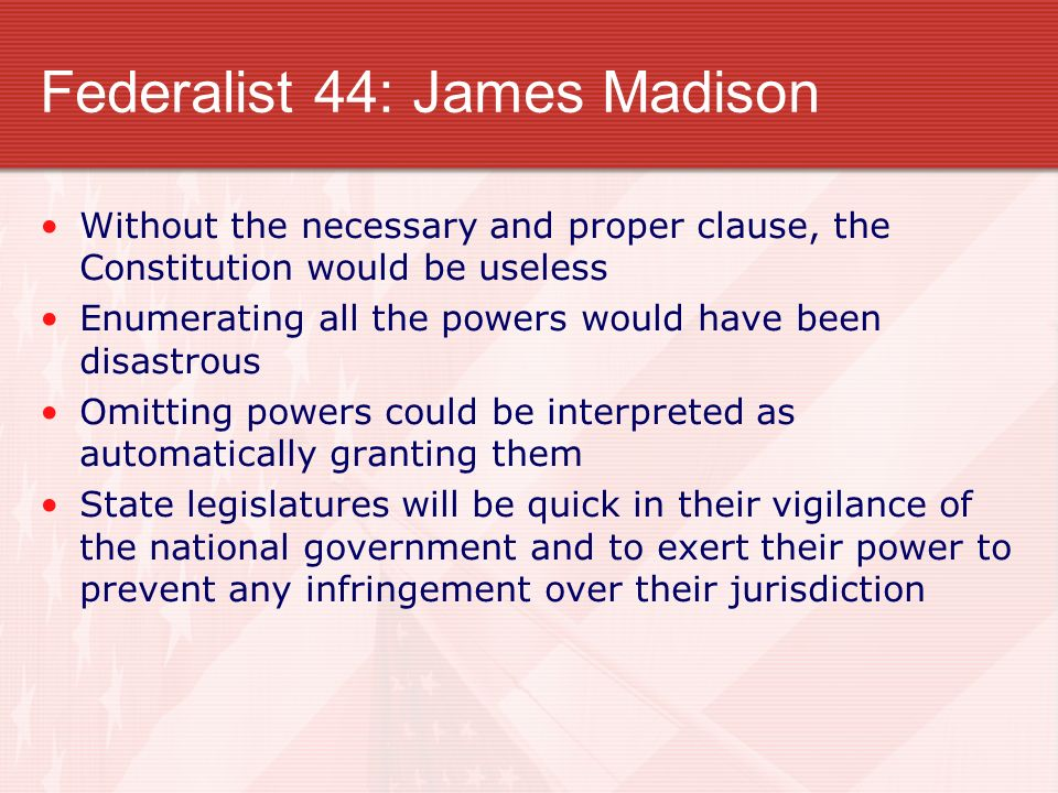 Federalist 44: James Madison