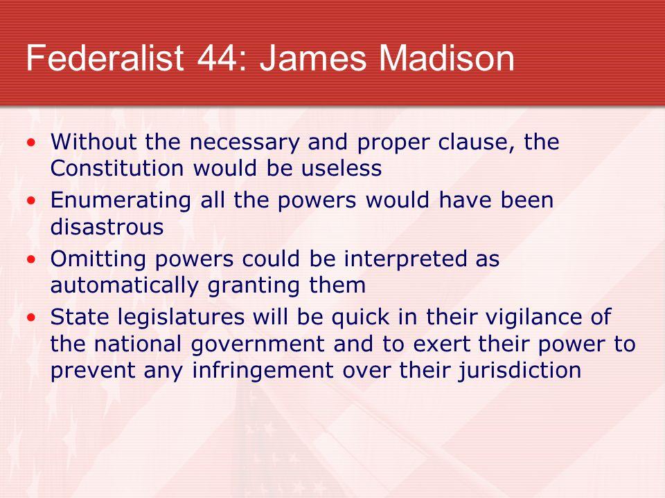 Federalist 44: James Madison