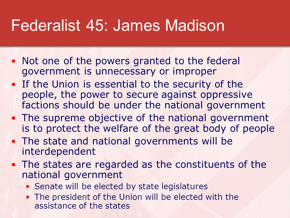 Federalist 45: James Madison