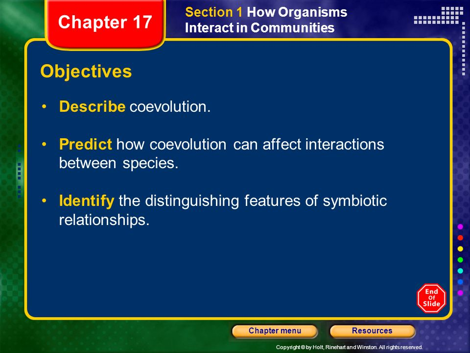 Chapter 17 Objectives Describe coevolution.