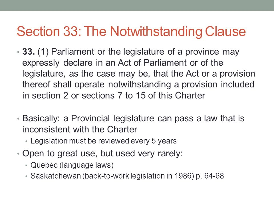 Section 33: The Notwithstanding Clause