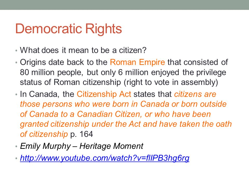 Democratic Rights What does it mean to be a citizen