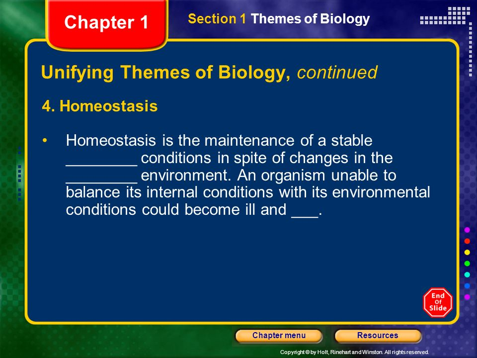 Unifying Themes of Biology, continued