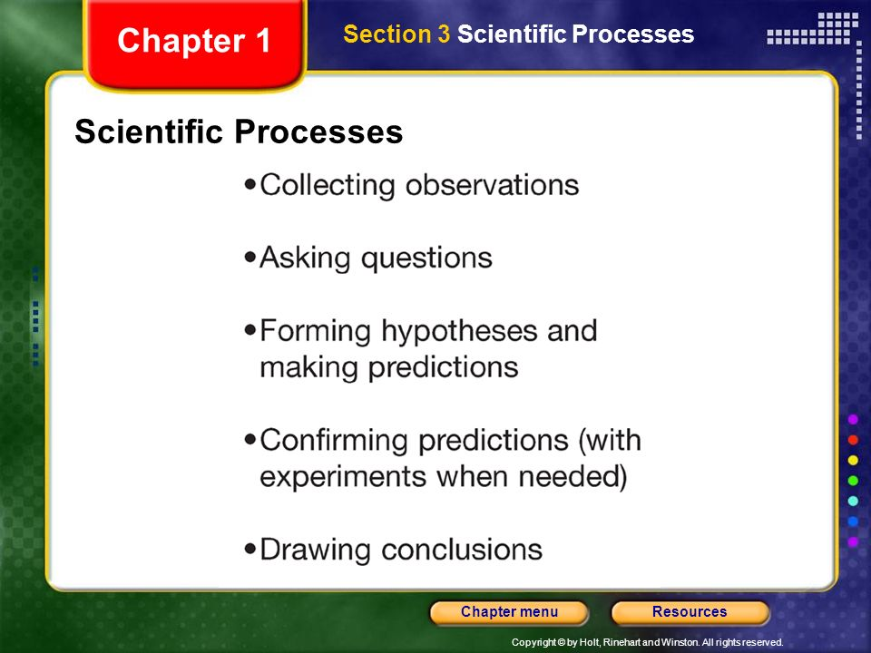 Chapter 1 Section 3 Scientific Processes Scientific Processes