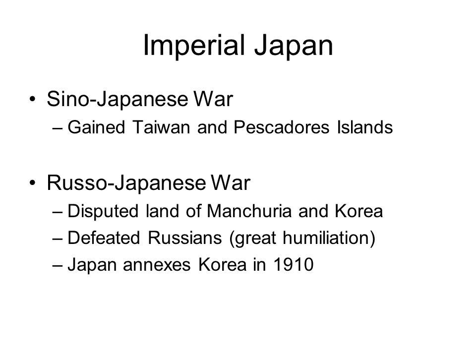 Imperial Japan Sino-Japanese War Russo-Japanese War
