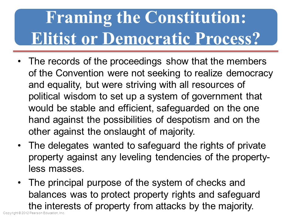 Framing the Constitution: Elitist or Democratic Process