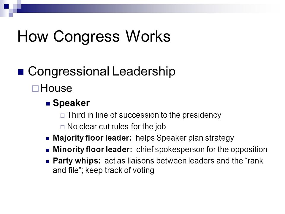 How Congress Works Congressional Leadership House Speaker
