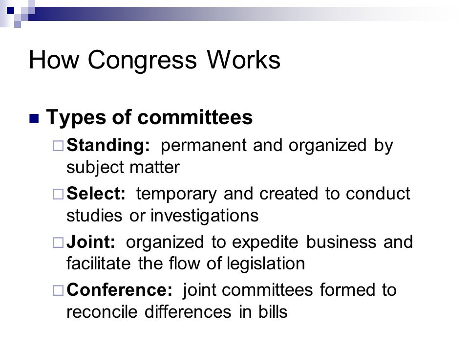 How Congress Works Types of committees