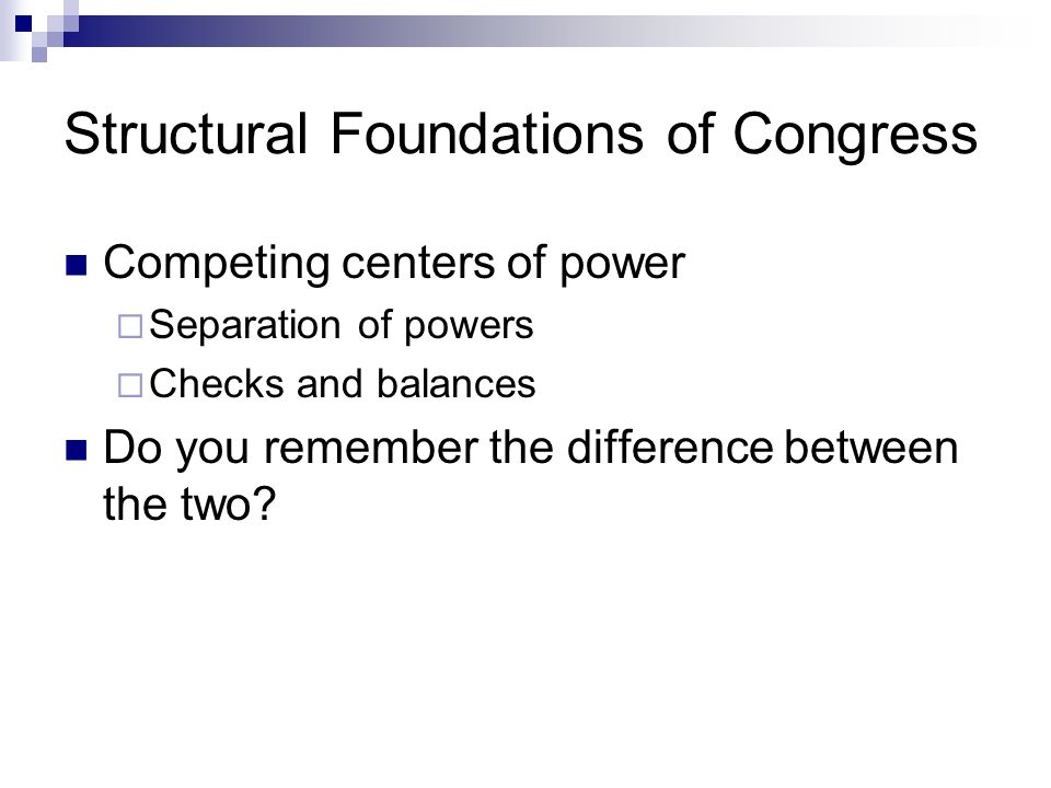 Structural Foundations of Congress