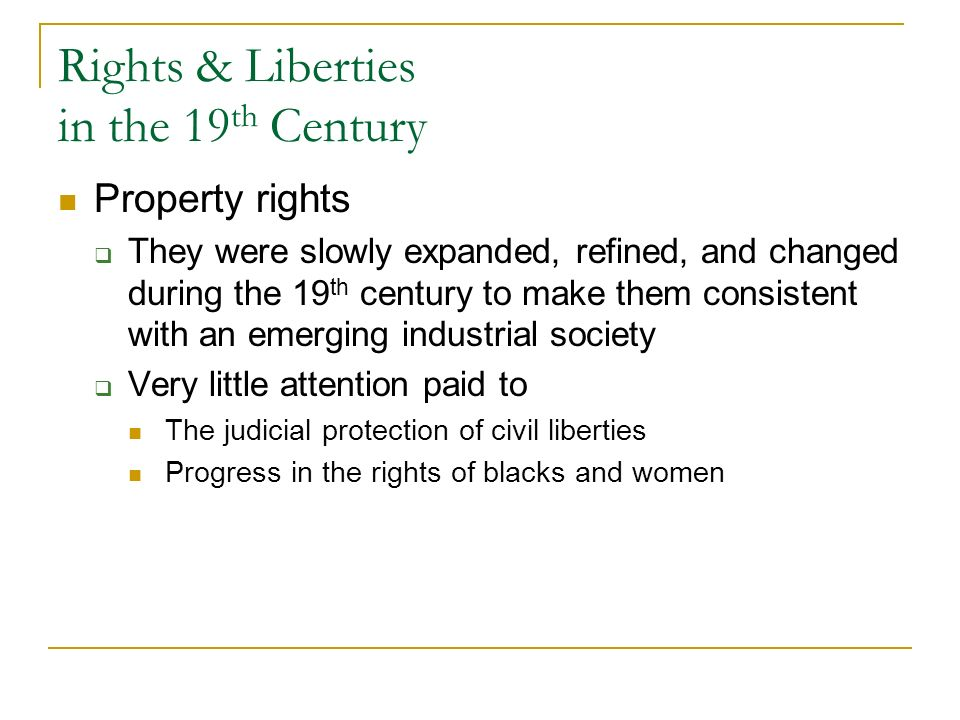 Rights & Liberties in the 19th Century
