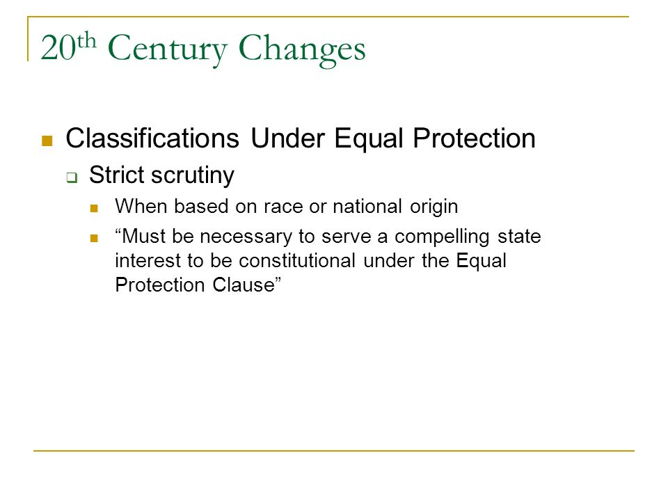 20th Century Changes Classifications Under Equal Protection
