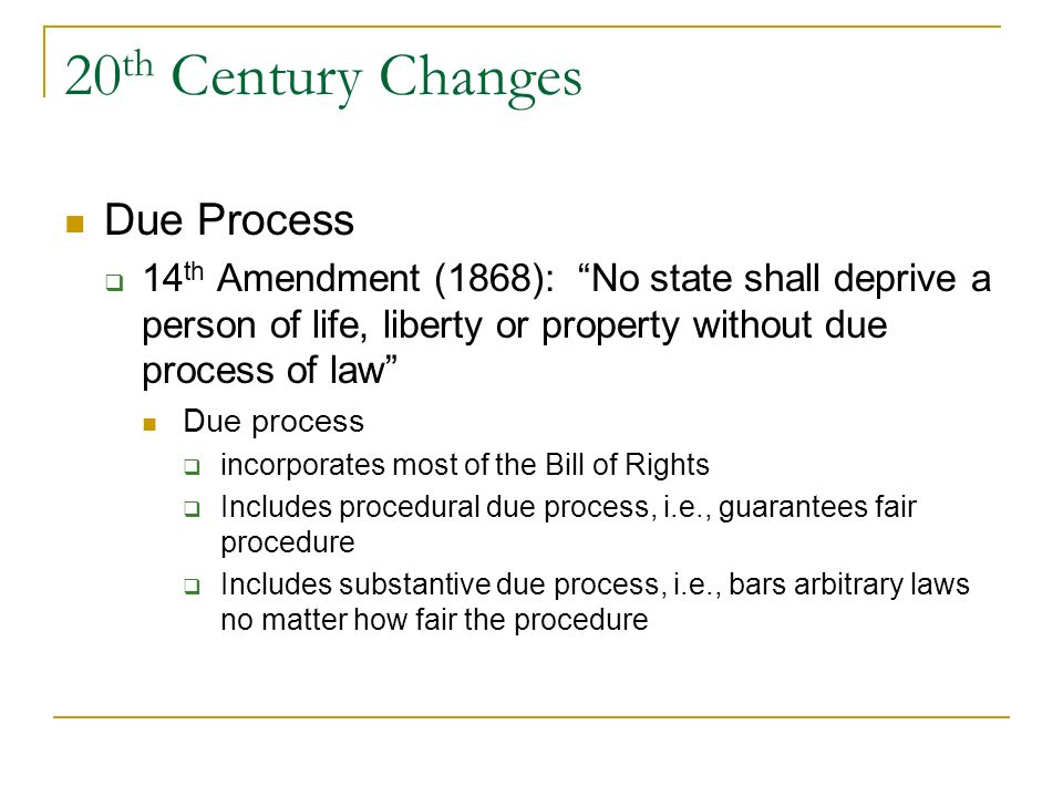 20th Century Changes Due Process