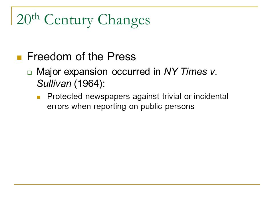 20th Century Changes Freedom of the Press