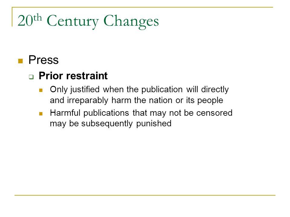 20th Century Changes Press Prior restraint