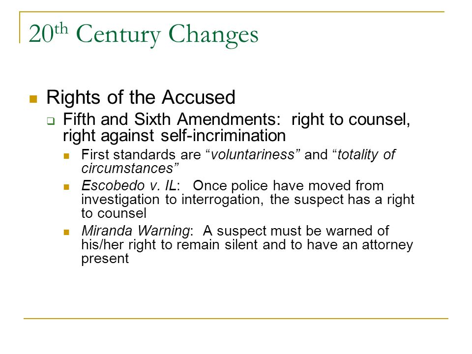 20th Century Changes Rights of the Accused