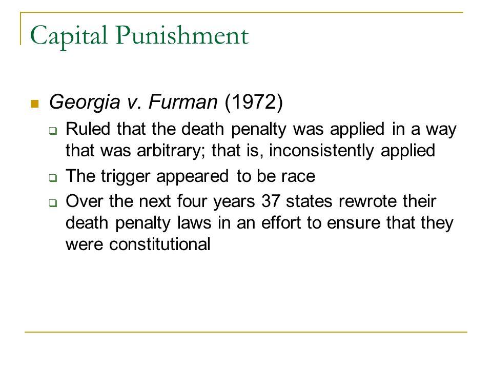 Capital Punishment Georgia v. Furman (1972)