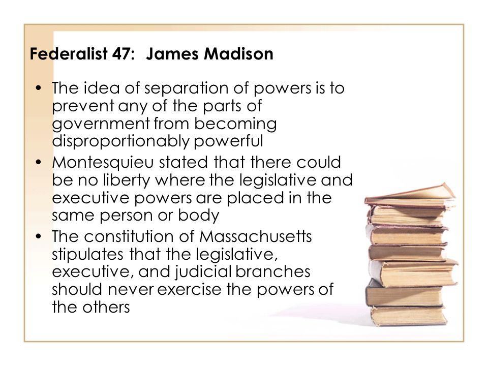 Federalist 47: James Madison