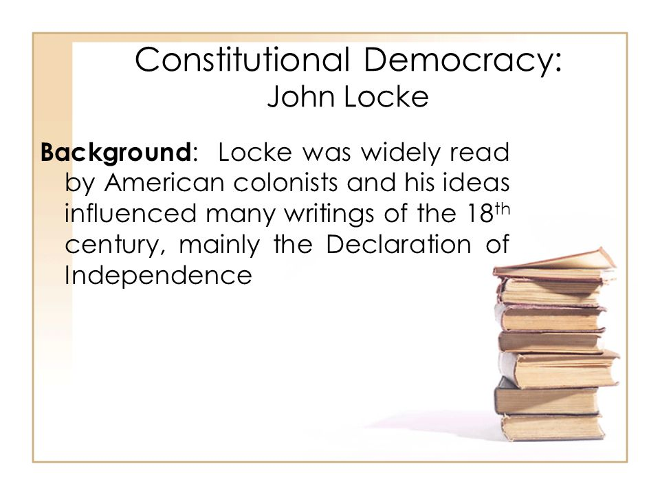 Constitutional Democracy: John Locke
