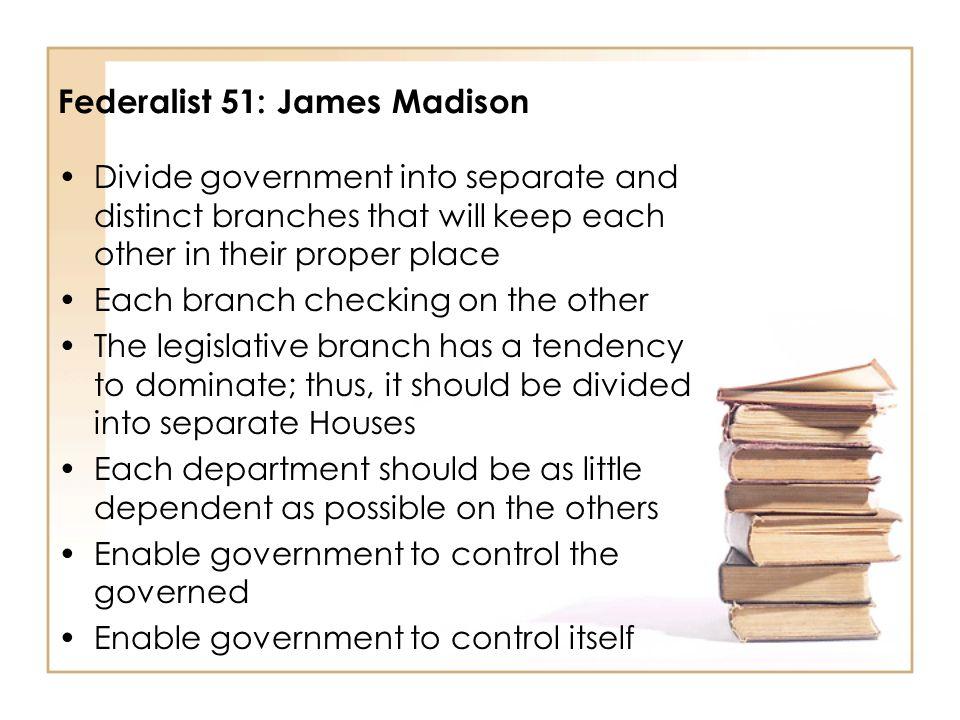 Federalist 51: James Madison